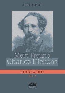 Mein Freund Charles Dickens. Zweiter Band