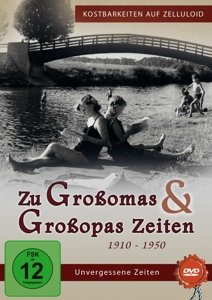 Zu Großomas & Großopas Zeiten 1910-1950