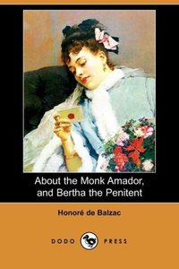About the Monk Amador, and Bertha the Penitent