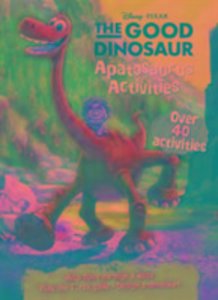 DISNEY PIXAR THE GOOD DINOSAUR ACTIVITIE