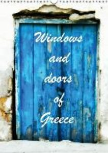 Windows and Doors of Greece, UK Version (Wall Calendar 2015 DIN