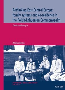 Rethinking East-Central Europe: family systems and co-residence