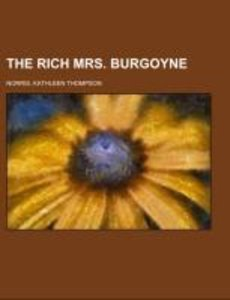 The Rich Mrs. Burgoyne