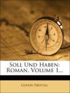 Soll und Haben: zwoelfte Auflage, erster Band