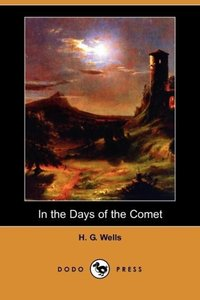 In the Days of the Comet (Dodo Press)