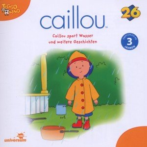 Caillou 26 Audio:Caillou Spart Wasser U Weitere Ge