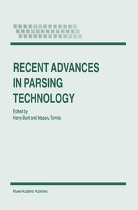 Recent Advances in Parsing Technology