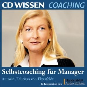 Selbstcoaching für Manager. 2 CDs