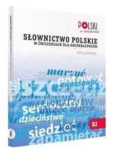 Polnischer Wortschatz in Übungen - Slownictwo polskie w cwiczeni