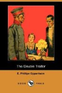 The Double Traitor (Dodo Press)