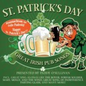 St.Patrick s Day! Great Irish Pub Songs