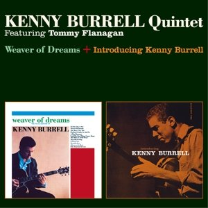 Weaver Of Dreams+Introducing Kenny Burrell