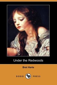 UNDER THE REDWOODS (DODO PRESS
