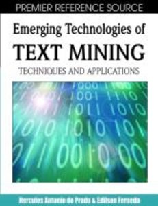 Emerging Technologies of Text Mining: Techniques and Application