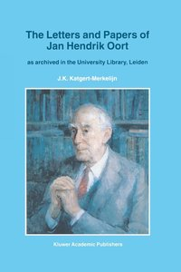 The Letters and Papers of Jan Hendrik Oort