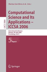 Computational Science and Its Applications - ICCSA 2006 / 5