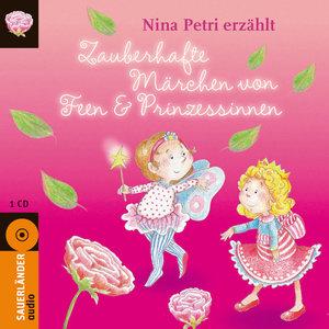 Zauberhafte Märchen von Feen & Prinzessinnen