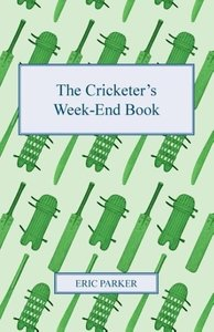 The Cricketer's Week-End Book