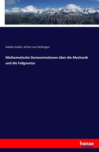 Mathematische Demonstrationen über die Mechanik und die Fallgese
