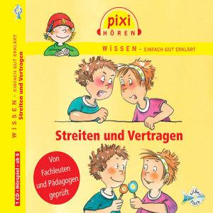 Pixi Wissen. Streiten und Vertragen