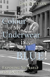 The Colour of My Underwear is ... BLUE!