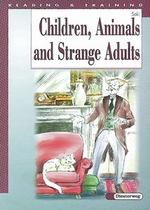 Children, Animals and Strange Adults