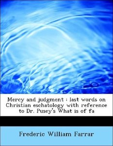 Mercy and judgment : last words on Christian eschatology with re