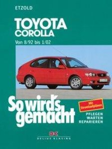 So wird's gemacht. Toyota Corolla ab 8/92