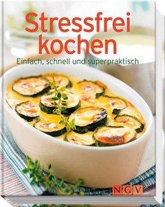 Stressfrei kochen