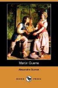 Martin Guerre (Dodo Press)