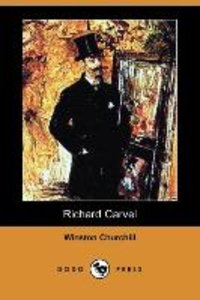 RICHARD CARVEL (DODO PRESS)