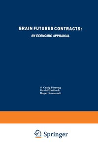 Grain Futures Contracts: An Economic Appraisal