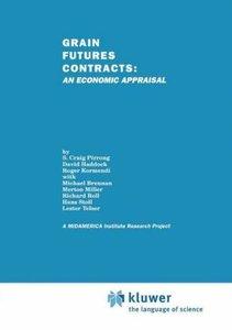 Grain Futures Contracts: An Economic Appraisal