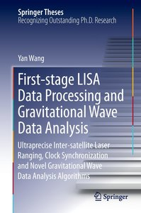 First-stage LISA data processing and gravitational wave data ana