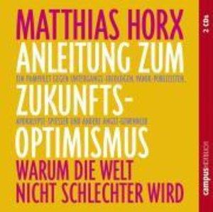 Anleitung zum Zukunfts-Optimismus. CD