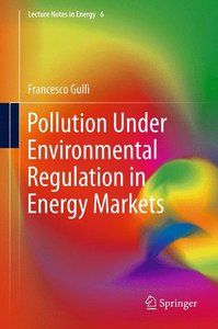 Pollution Under Environmental Regulation in Energy Markets