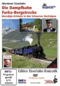 Die Dampfbahn Furka-Bergstrecke