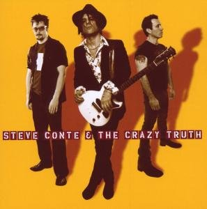Steve Conte and the Crazy Trut