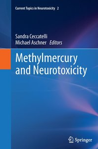 Methylmercury and Neurotoxicity