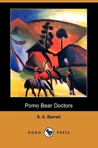Pomo Bear Doctors (Dodo Press)