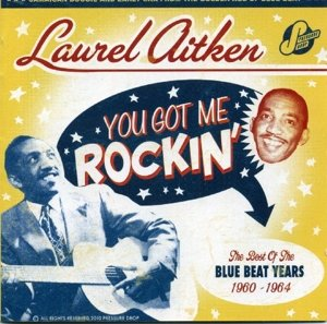 You Got Me Rockin' (The Best Of 1960-64)