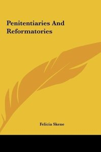Penitentiaries And Reformatories