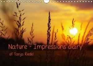 Riedel, T: Nature - Impressions Diary of Tanja Riedel