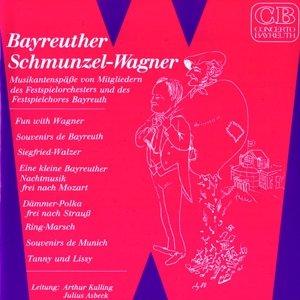 Bayreuther Schmunzel-Wagner