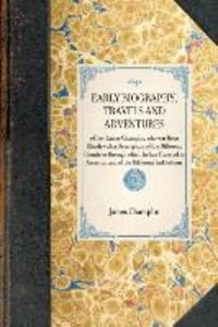 EARLY BIOGRAPHY, TRAVELS AND ADVENTURES~of Rev. James Champlin,