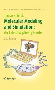 Molecular Modeling and Simulation: An Interdisciplinary Guide