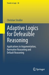 Adaptive Logics for Defeasible Reasoning