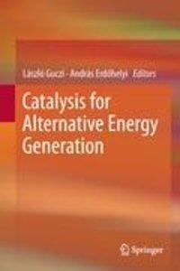 Catalysis for Alternative Energy Generation