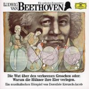 Wir Entdecken Komponisten-Beethoven 1: Die Wut