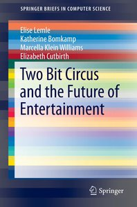 Two Bit Circus and the Future of Entertainment